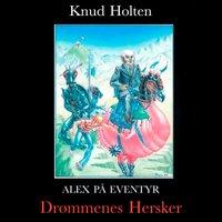 Drømmenes Hersker - Knud Holten