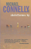Skeletternes by - Michael Connelly