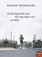 Hvad jeg taler om når jeg taler om at løbe - Haruki Murakami
