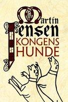 Kongens hunde - Martin Jensen