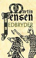 Edbryder - Martin Jensen