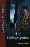 The Morganville Vampires #3: Midnatsgyden - Rachel Caine