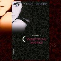 Nattens hus #1: Vampyrens mærke - P.C. Cast, Kristin Cast