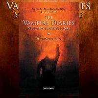 The Vampire Diaries - Stefans fortælling #1: Oprindelsen - L.J. Smith