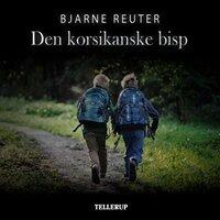 Den korsikanske Bisp - Bjarne Reuter