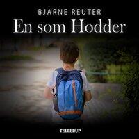 En som Hodder - Bjarne Reuter