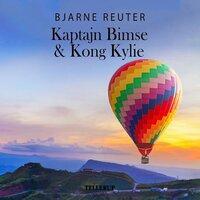 Kaptajn Bimse #2: Kaptajn Bimse & Kong Kylie - Bjarne Reuter