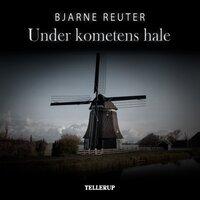 Under kometens hale - Bjarne Reuter