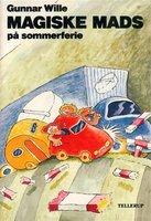 Magiske Mads på sommerferie - Gunnar Wille