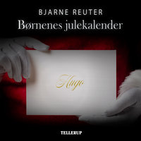 Børnenes julekalender - Bjarne Reuter
