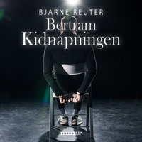 Bertram #1: Kidnapning - Bjarne Reuter