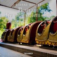 Bertram #4: Tre Engle og Fem Løver - Bjarne Reuter