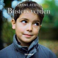 Busters verden #1: Busters verden - Bjarne Reuter