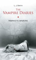 The Vampire Diaries #1: Mørkets brødre - L.J. Smith
