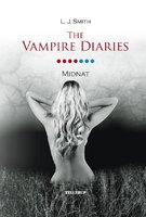The Vampire Diaries #7: Midnat - L.J. Smith