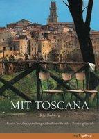 Mit Toscana - Rie Boberg