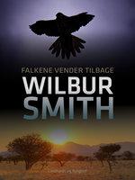 Falkene vender tilbage - Wilbur Smith