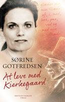 At leve med Kierkegaard - Sørine Gotfredsen