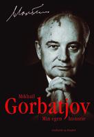 Min egen historie - Mikhail Gorbatjov