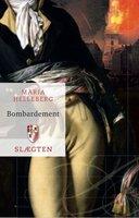 Slægten 18: Bombardement - Maria Helleberg