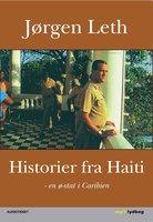 Historier fra Haiti - Jørgen Leth
