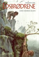 Sagaen om Edsbrødrene - Lars-Henrik Olsen
