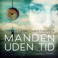 Manden uden tid - Erik Christiansen