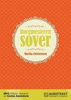Borgmesteren sover - Martha Christensen