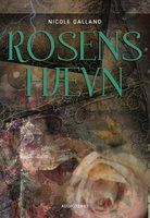 Rosens hævn - Nicole Galland