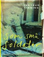 Som små soldater - Gertrud Tinning