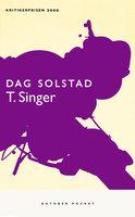 T. Singer - Dag Solstad