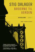 Skyggeland - Broerne til verden 3 - Stig Dalager