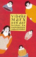 Den der hvisker - En slægtshistorie - Vibeke Marx