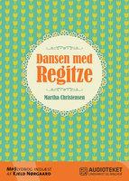 Dansen med Regitze - Martha Christensen
