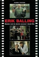 Erik Balling - Manden med de største succeser i dansk film - Karen Thisted