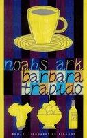 Noahs ark - Barbara Trapido