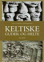 Keltiske guder og helte - Morten Warmind