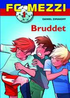 FC Mezzi 1: Bruddet - Daniel Zimakoff