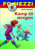FC Mezzi 2: Kamp til stregen - Daniel Zimakoff