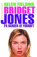 Bridget Jones - på randen af fornuft - Helen Fielding