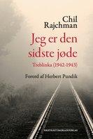 Jeg er den sidste jøde - Chil Rajchman