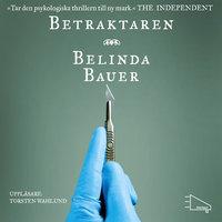 Betraktaren - Belinda Bauer