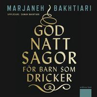 Godnattsagor för barn som dricker - Marjaneh Bakhtiari