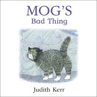 Mog's Bad Thing - Judith Kerr
