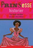 Prinsessehistorier fra hele verden - Karen Mukupa
