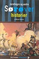 Jernfingre og andre sørøverhistorier - Hanna Lützen