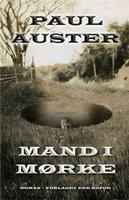Mand i mørke - Paul Auster