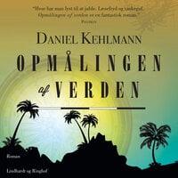 Opmålingen af verden - Daniel Kehlmann