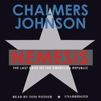 Nemesis - Chalmers Johnson