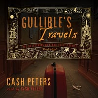 Gullible's Travels - Cash Peters